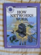 HOW NETWORK  WORKS