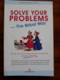 SOLVE YOUR PROBLEMS-The Birdal Way