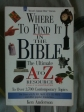 WHERE TO FIND IT IN THE BIBLE(THE ULTIMATE A TO Z RESOURCE)
